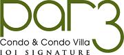 PAR3 Condominium & Townhouse Villa